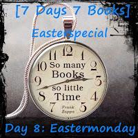 [Aktion] ~ 7 Days 7 Books: Eastermonday